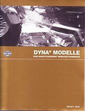 HARLEY Werkstatthandbuch 2005 Dyna Modelle 99481-05G