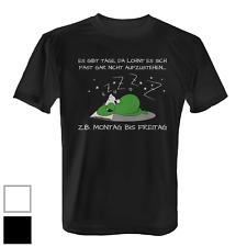 Es gibt Tage Herren T-Shirt Fun Shirt Spruch Arbeitswoche Aufstehen Job Arbeit