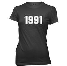 1991 Year Birthday Anniversary Womens Ladies Funny Slogan T-Shirt