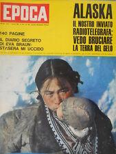 Epoca 706 1964 Terremoto in Alaska.Diario di Eva Braun.Dossier:Rembrandt.Sivori