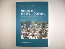 Jäckle Hirsch Dreyer Gut leben mit Typ Basis Bolus Therapie