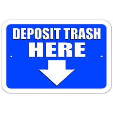 Plastic Sign Deposit Trash Here Arrow