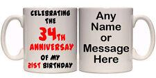 34TH ANNIVERSARY OF MY 21ST BIRTHDAY 55TH PERSONALISED MUG (A2) 11oz & 15oz GIFT