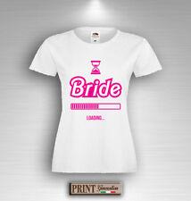 T-shirt enterrement vie jeune fille BRIDE CHARGEMENT Amusante mariée Noces Fête