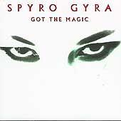 SPYRO GYRA - Got The Magic, 1999 Jazz CD, Silk and Satin, NEW