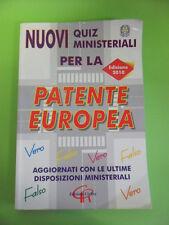 NUOVO QUIZ MINISTERIALI PER LA PATENTE EUROPEA - EDIZIONI CIERRE 2010