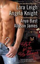 Hot for the Holidays-Lora Leigh, Anya Bast, Angela Knight