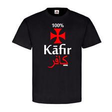 100% kāfir infidel infidel cristiano Heide kafir kuffar anti-t shirt #18686