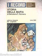 STORIA DELLA MAFIA Salvatore F Romano Mondadori I record 15 1966 dei Mafiosi la