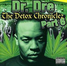 The Detox Chroniclez, Vol. 6 [PA] by Dr. Dre (CD, Apr-2012, D Bag International)