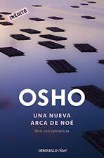 NEW Una nueva arca de Noé / The Hidden Splendor (Spanish Edition) by Osho Osho