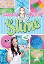 Slime. Trucchi, segreti e ricette. Ediz. a colori (Iolanda Sweets) | Magazzini S