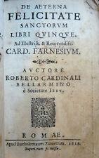 BELLARMINO : DE AETERNA FELICITATE SANCTORUM - 1616 ROMA  Pergamena Farnese Card