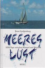 Bernt Lüchtenberg: Meereslust - 1850 Tage zwischen Himmel und Horizont (m.Abb.)