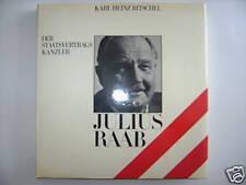 JULIUS RAAB DER STAATSVERTRAGS KANZLER RITSCHEL 1975