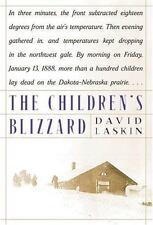 The Children's Blizzard - Acceptable - Laskin, David - Hardcover