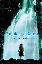 Awake At Dawn (shadow Falls): By C. C. Hunter