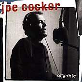 Joe Cocker - Organic (CD 1996)