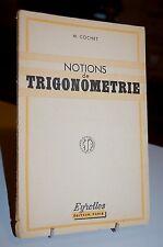 NOTIONS DE TRIGONOMETRIE 1947 Eyrolles