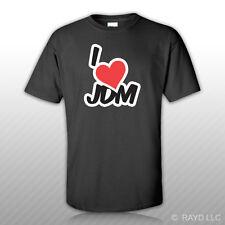 I Love JDM T-Shirt Tee Shirt Free Sticker made in japan