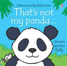 That's Not My Panda. Written by Fiona Watt (Usborne Touchy-Feely-ExLibrary