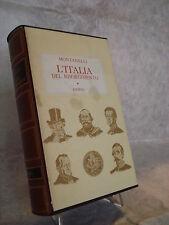 I.MONTANELLI L'ITALIA DEL RISORGIMENTO 1831-1861 RIZZOLI II EDIZIONE 1972