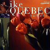 Ballads, Ike Quebec, Very Good Import