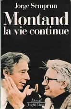 CANTANTI CELEBRI_ J. SEMPRUN: MONTAND LA VIE CONTINUE