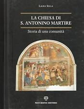 (CAVARIA CON PREMEZZO) LA CHIESA DI S. ANTONINO MARTIRE. STORIA DI UNA COMUNITA'