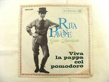 "DISCO VINILE 45 GIRI Rita Pavone (Gian Burrasca) ""Viva la pappa col pomodoro"""