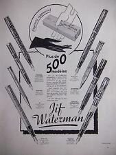 PUBLICITÉ WATERMAN PORTE PLUME LADY INK-VUE TOUJOURS APPRÉCIÉS + DE 500 MODÈLES