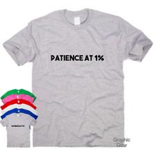 Paciencia al 1% Divertido Camisetas Regalo impresionante Top para Hombre Mujer sarcástico Eslogan