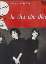 """ANNA E LE SORELLE-RARO MIX 12 POLLICI""""LA VITA CHE DICE"""""""