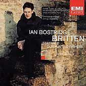 Benjamin Britten: Serenade for Tenor; Our Hunting Fathers CD Ian Bostridge EMI