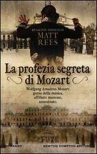 La profezia segreta di Mozart - Matt Rees