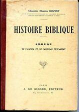 MANUEL SCOLAIRE - HISTOIRE BIBLIQUE - Chanoine Maurice Bouvet 1941
