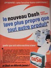 PUBLICITÉ 1964 LAVE PLUS PROPRE POUR MACHINE A LAVER LESSIVE DASH