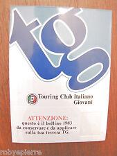 Adesivo sticker adesivi vintage touring club italiano giovani del 1983 tessera