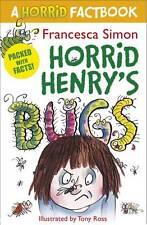 1 of 1 - A Horrid Factbook: Bugs (Horrid Henry), Simon, Francesca, Very Good condition, B