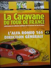 FASCICULE 43 TOUR DE FRANCE 1981 FRANCOIS FABER ALFA ROMEO 166 DIRECTION GENERAL