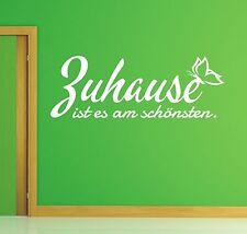 X333 Wandtattoo Spruch - Zuhause ist es am schönsten Wandsticker Wandaufkleber