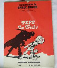 Les aventures de Brieuc Briand Pepe la Triche