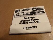 Vintage ?? Unstruck John C Guisinger Colonial Chapel Funeral Home Inc. matchbook