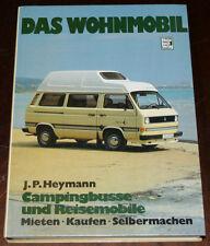 Das Wohnmobil Handbuch mit VW Bus T3 / Westfalia Joker, VW LT, Mercedes, Ford
