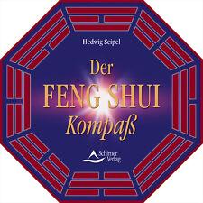 Der Feng Shui Kompaß Hedwig Seipel
