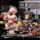 3 Doors Down  - Seventeen Days (CD, Feb-2005, Universal Distribution)