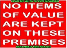 Aucun Objet De Valeur sont conservés sur ces locaux Signe d'avertissement/avis Home Business