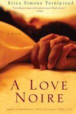 NEW A Love Noire: A Novel by Erica Simone Turnipseed