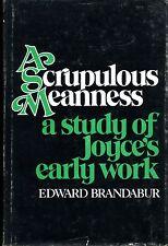 LR099 A Scrupulous Meanness: A Study of Joyce's Early Work by Edward Brandabur