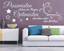 X1757 Wandtattoo Spruch / Pessimisten stehen im Regen Optimisten Wandaufkleber 1